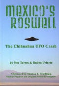 Mexico's Roswell: The Chihuahua Ufo Crash (Paperback)