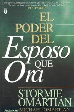 El Poder Del Esposo Que Ora (Paperback)