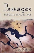Passages: Hollyhocks on the Garden Wall (Paperback)
