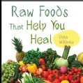 Raw Foods That Help You Heal (Paperback)