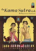 The Kama Sutra Deck: 50 Ways to Love Your Lover (Cards)