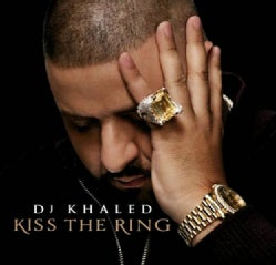 DJ Khaled - Kiss The Ring (Parental Advisory)