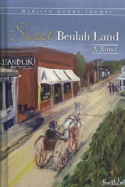 Sweet Beulah Land (Hardcover)