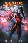 Magic: the Gathering 2: The Spell Thief (Paperback)