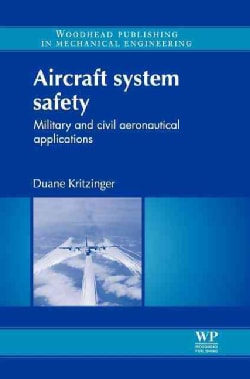 Aircraft System Safety: Military and Civil Aeronautical Applications (Hardcover)