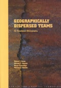 Geographically Dispersed Teams: An Annotated Bibliography (Paperback)