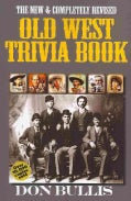 Old West Trivia Book (Paperback)