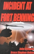 Incident at Fort Benning (Paperback)