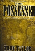 The Possessed: The History & Horror of the Watseka Wonder (Paperback)