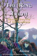 The Ring of Truth: Sacred Secrets of the Goddess (Paperback)