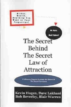 The Secret Behind the Secret Law of Attraction (Paperback)