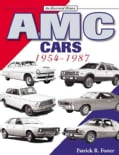 AMC Cars: 1954-1987 An Illustrated History (Paperback)