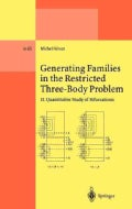 Generating Families in the Restricted Three-Body Problem: Quantitative Study of Bifurcations (Hardcover)