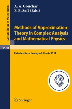 Methods of Approximation Theory in Complex Analysis and Mathematical Physics: Leningrad, May 13-24, 1991 (Paperback)