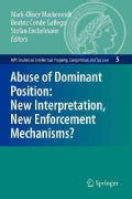 Abuse of Dominant Position: New Interpretation, New Enforcement Mechanisms? (Paperback)