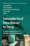 Sustainable Use of Forest Biomass for Energy: A Synthesis With Focus on the Baltic and Nordic Region (Paperback)
