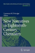 New Narratives in Eighteenth-century Chemistry: Contributions from the First Francis Bacon Workshop, 21-23 April ... (Paperback)