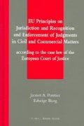 Eu Principles On Jurisdiction And Recognition And Enforcement Of Judgments In Civil And Commercial Matters (Hardcover)
