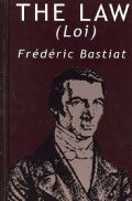 The Law by Frederic Bastiat (Hardcover)