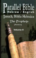 Parallel Bible Hebrew/English: Tanakh, Biblia Hebraica: the Prophets (Nebiim) (Paperback)
