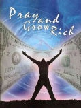 Pray and Grow Rich (Paperback)