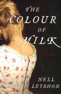 The Colour of Milk (Hardcover)