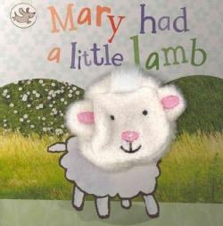 Mary Had a Little Lamb (Board book)