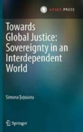 Towards Global Justice: Sovereignty in an Interdependent World (Hardcover)