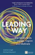 Leading the Way: The Seven Skills to Engage, Inspire and Motivate (Paperback)