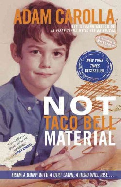Not Taco Bell Material (Paperback)