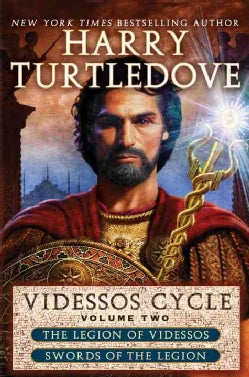 Videssos Cycle: The Legion of Videssos / Swords of the Legion (Paperback)