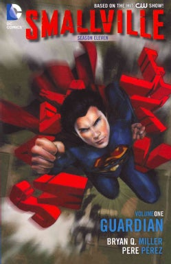 Smallville Season Eleven 1: The Guardian (Paperback)