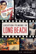 Location Filming in Long Beach (Paperback)