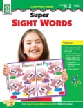 Color Photo Games, Grades K-2 / Special Learners: Super Sight Words: 13 Color Games That Reinforce 170 Essential ... (Paperback)