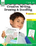 Creative Writing, Drawing, & Doodling, Grades 1-3/Special Learners: Purposeful Desk-work Activities That Improve ... (Paperback)