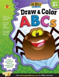 Draw & Color ABCs , Grades Preschool - K (Paperback)