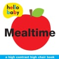 Mealtime: A High Contrast High Chair Book (Bath book)