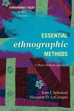 Essential Ethnographic Methods: A Mixed Methods Approach (Paperback)