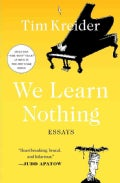 We Learn Nothing: Essays (Paperback)