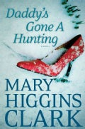 Daddy's Gone a Hunting (Hardcover)