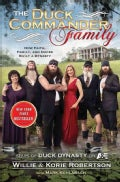 The Duck Commander Family: How Faith, Family, and Ducks Built a Dynasty (Paperback)