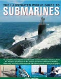 The Illustrated World Guide to Submarines (Paperback)