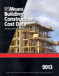 RSMeans Building Construction Cost Data 2013 (Paperback)