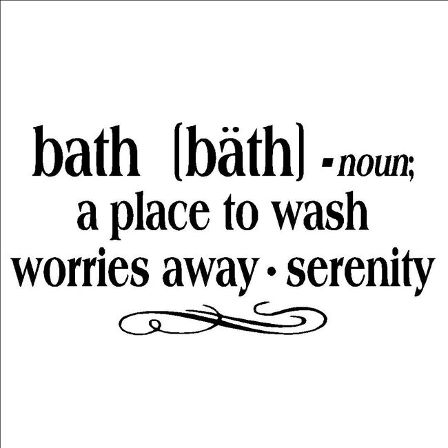 39 bath noun a place to wash worries away serenity 39 vinyl for Bathroom quotes svg