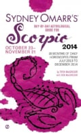 Sydney Omarr's Day-by-Day Astrological Guide for Scorpio 2014: October 23-November 21 (Paperback)