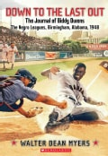 Down To The Last Out: The Journal of Biddy Owens, the Negro Leagues (Paperback)