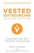 Vested Outsourcing: Five Rules That Will Transform Outsourcing (Hardcover)