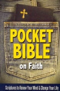 Pocket Bible on Faith: Scriptures to Renew Your Mind and Change Your Life (Paperback)