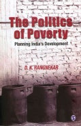 The Politics of Poverty: Planning India's Development (Hardcover)