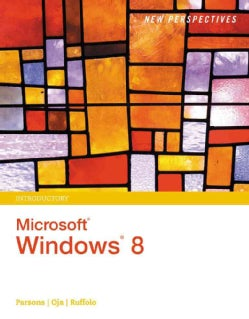 New Perspectives on Microsoft Windows 8: Introductory (Paperback)